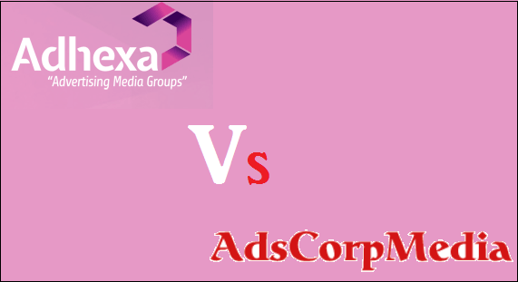 AdHexa Vs AdsCorpMedia Comparison