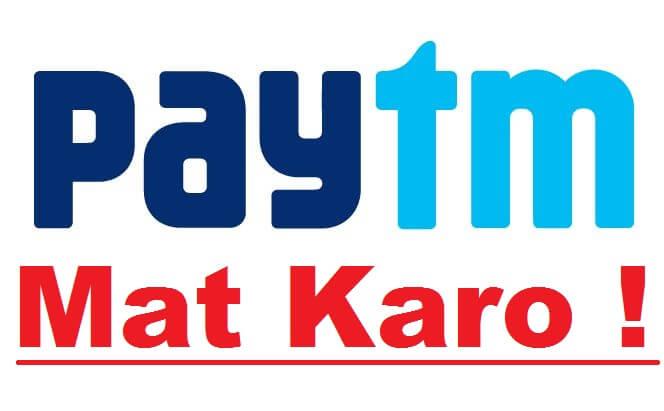 PAYTM FRAUD - FAKE PROMISES, FAKE ASSURANCE, PAYTM MAT KARO - Ad